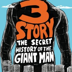 En busca de la grandeza. 3 Story: The Secret History of the Giant Man