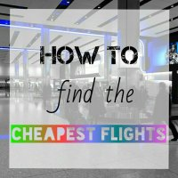 Coming Home Strong - How to find the cheapest flights