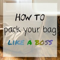 Coming Home Strong - How to pack your bags like a boss