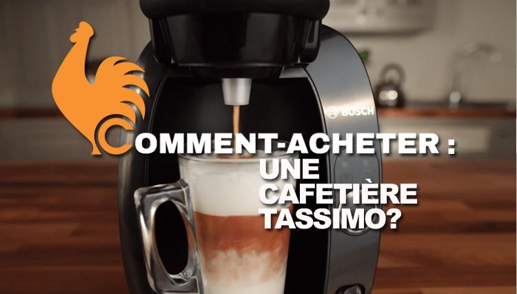 Cafetière Tassimo – Guide d'achat pour choisir la meilleure