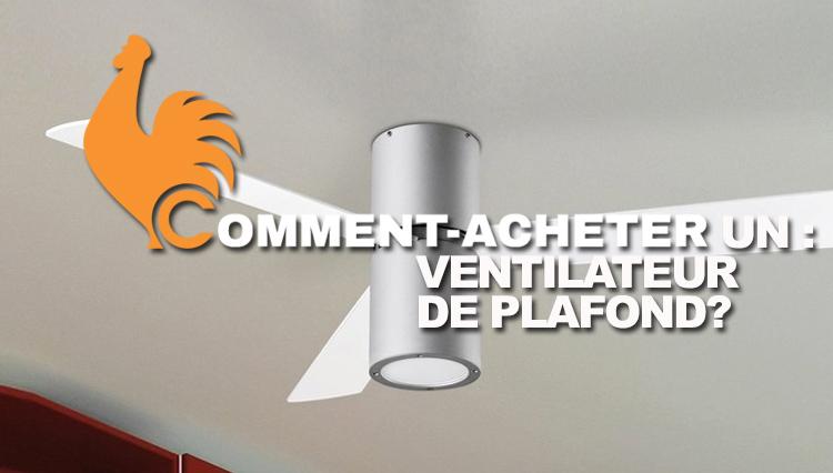comment-acheter-ventilateur-plafond