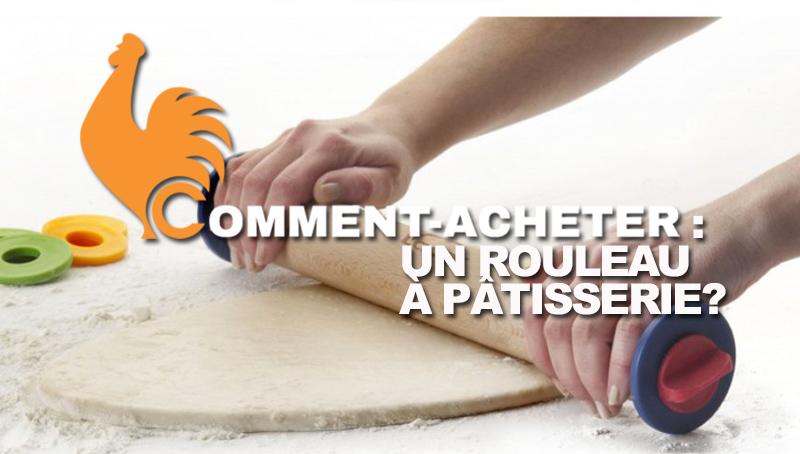 Rouleau à pâtisserie – Guide d'achat pour choisir le meilleur