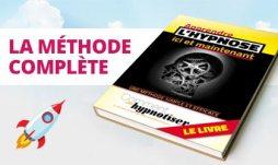 Méthode complète pour apprendre à hypnotiser