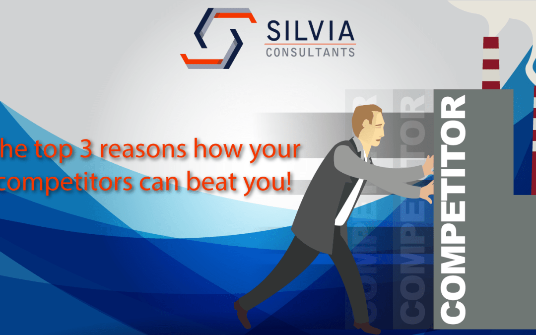 Top 3 Reasons on How Your Competitors Can Beat You