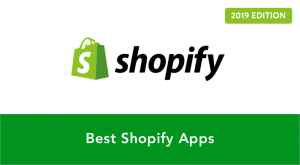 Best Shopify Apps in 2019