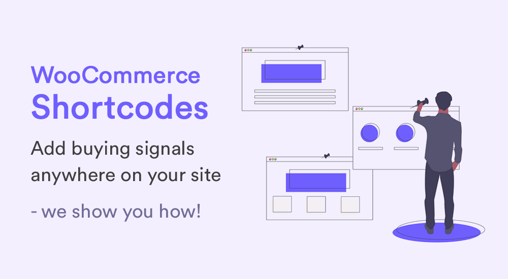 WooCommerce Shortcodes - Add Buying Signals Anywhere On Your Site