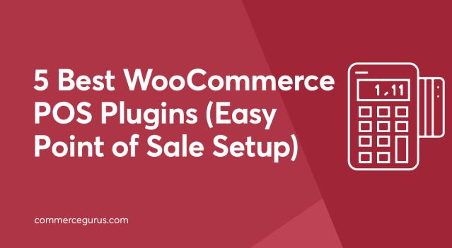 Best WooCommerce POS Plugins