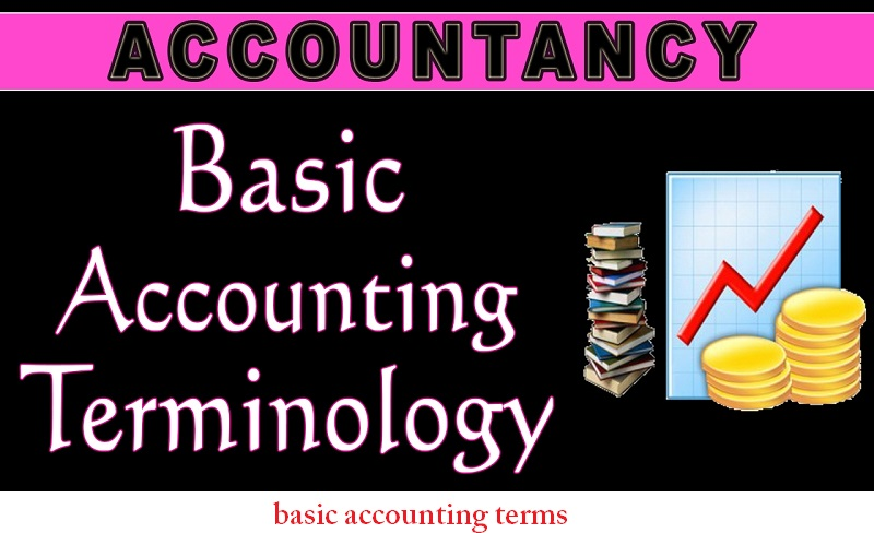 60+ Basic Accounting Terms Dictionary