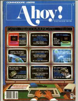 Ahoy! Issue 13 - February 1985 - Commodore Vic 20 & C64