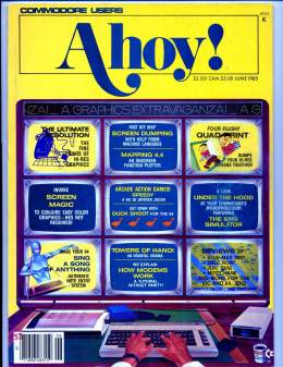 Ahoy! Issue 18 - June 1985 - Screen Magic - Quad Print - Commodore Vic 20 & C64