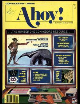 Ahoy! Issue 30 - June 1986 - Commodore Vic 20 & C64 128 Amiga