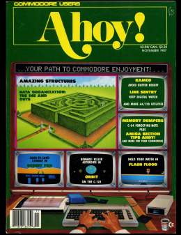 Ahoy! Issue 47 - November 1987 - Orbit - Flash Flood - Namco - Memory - Commodore Vic 20 & C64 128 Amiga