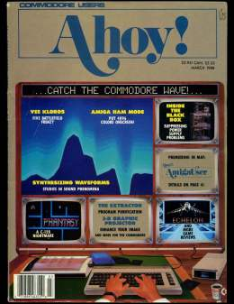 Ahoy! Issue 51 - March 1988 - Commodore Vic 20 & C64 128 Amiga