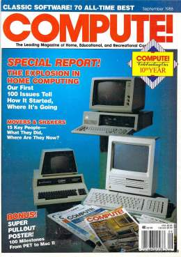 Compute! Magazine Issue #100 - September 1988 - IBM PC jr - Apple IIgs - Commodore - 64c - Amiga 2000- Atari ST - Tandy -  Home Computing - PET - CBM - Mac II