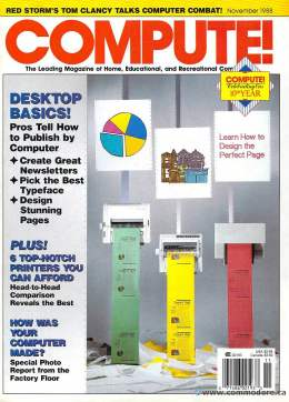 Compute! Magazine Issue #102 - November 1988 - IBM PC - Apple IIgs - Commodore - C64 - Amiga - Atari ST - Radio Shack -  Home Computing - PET - CBM - MAC - Manufacturing