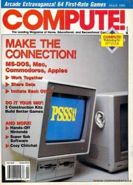 Compute! Magazine Issue #106 - March 1989 - Commodore 128 - 64 - Victor - Jack Tramiel - IBM PC - Apple II - Amiga - Atari - CBM - Mac Dos Connect