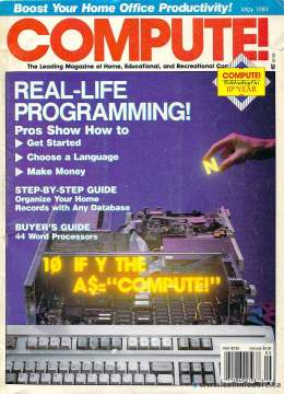Compute! Magazine Issue #108 - May 1989 - Commodore 128 - 64 - Victor - Jack Tramiel - IBM PC - Apple II - Amiga - Atari - Programming