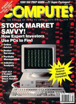Compute! Magazine Issue #118 - March 1990 - Commodore 128 - Amiga - IBM PS1 - Apple II - Amiga - Stock Savy