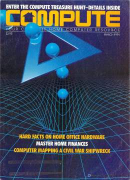 Compute! Magazine Issue #127 - March 1991 -  IBM PC - Clones - Amiga - Apple - Home Office Hardware