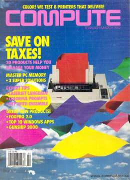 Compute! Magazine Issue #138 - February 1992 -  IBM PC - Clones - Amiga - FoxPro 2.0 Database - Money - Taxes - Windows