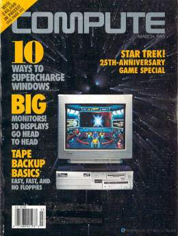 Compute! Magazine Issue #150 - March 1993 - Supercharge Windows Big Monitors Commodore Apple Microsoft IBM