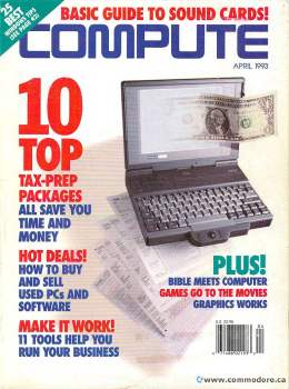 Compute! Magazine Issue #151 - April 1993 -Tax Prep Sell Used PCs Games Commodore Apple Microsoft IBM