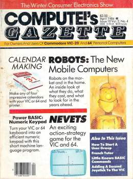 Compute Gazette - Issue 10 - April 1984 -Calendar - Robots - Commodore VIC-20 64