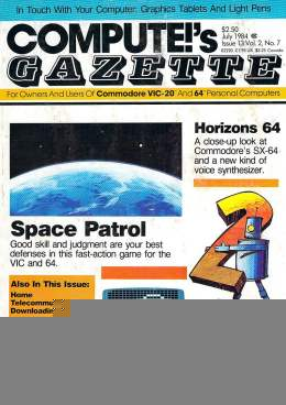 Compute Gazette - Issue 13 - July 1984 - Space Patrol - Horizons 64 - Commodore VIC-20 64