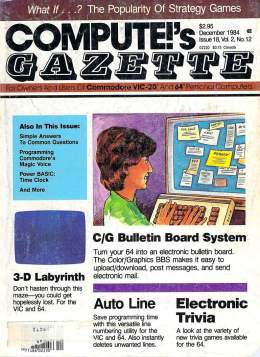 Compute Gazette - Issue 18 - December 1984 -C/G Bulletin Board - 3D Labyrinth - Commodore VIC-20 64
