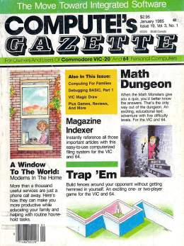 Compute Gazette - Issue 19 - January 1985 - Commodore VIC-20 64