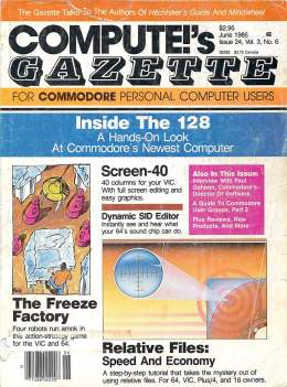 Compute Gazette - Issue 24 - June 1985 - Inside the 128 - Screen 40 - Commodore VIC-20 64