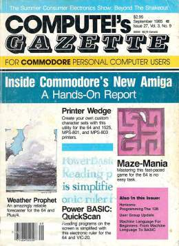 Compute Gazette - Issue 27 - September 1985 - Inside Commodore's New Amiga - Printers - Commodore VIC-20 64