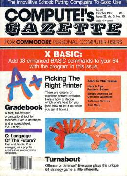 Compute Gazette - Issue 28 - October 1985 - X BASIC - Gradebook - C Language - Commodore VIC-20 64