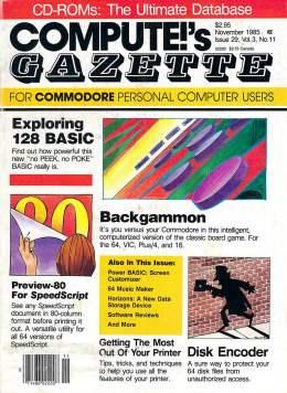 Compute Gazette - Issue 29 - November 1985  - 128 BASOC = Backgammon - Disk - Commodore VIC-20 64