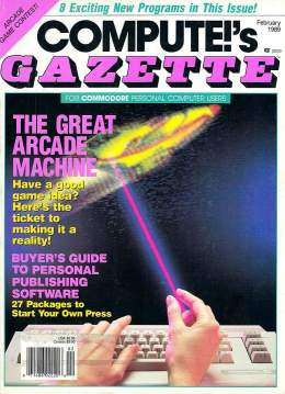 Compute Gazette - Issue 68 - February 1989 - Arcade Publishing  Commodore VIC-20 64 128 Amiga