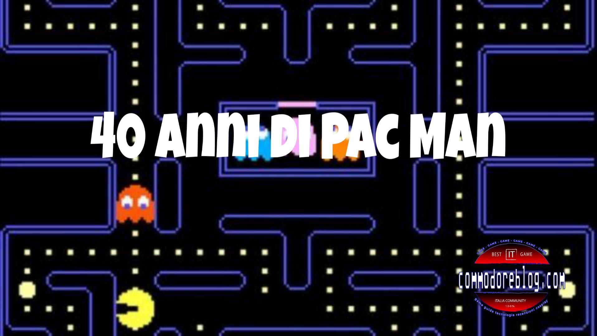 Pac Man 22 maggio 2020 e sono 40 anni