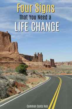 4 signs you need a life change