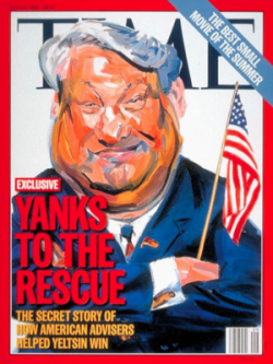 Time magazine cover (7/15/96) celebrating US intervention in the Russian presidential election