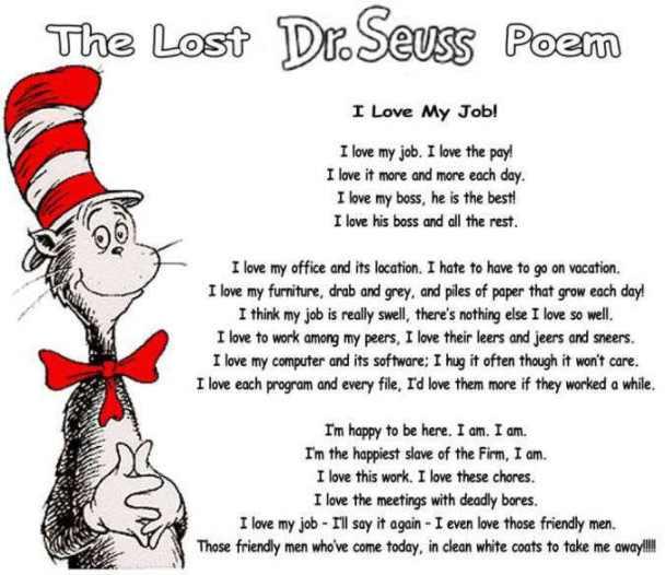 The Lost Dr. Seuss Poem...I Love My Job!