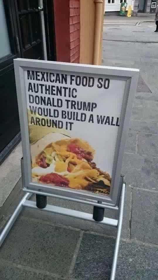 Sign Of The Day Authentic Mexican Food