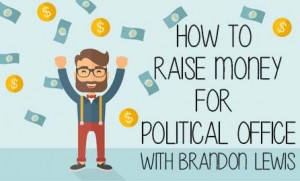 Raising Money for Political Office