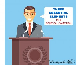 Essential Elements in a Political Campaign