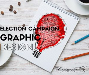 Election Campaign Graphic Design