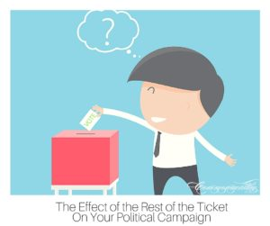 The Effect of the Rest of the Ticket on Your Political Campaign (2)