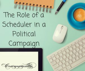 The Role of a Scheduler in a Political Campaign
