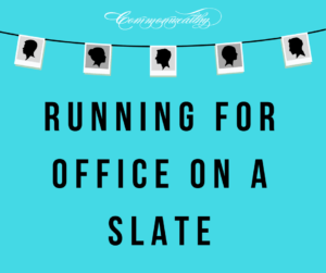 running for office on a slate