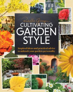 Cultivating Garden Style by Rochelle Greayer