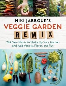 Niki Jabour's Veggie Garden Remix