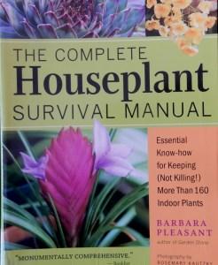 Complete Houseplant Survival Manual
