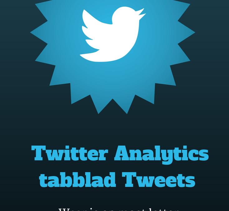 Twitter Analytics: Tweets
